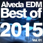 ALVEDA EDM: BEST OF 2015, VOL. 01