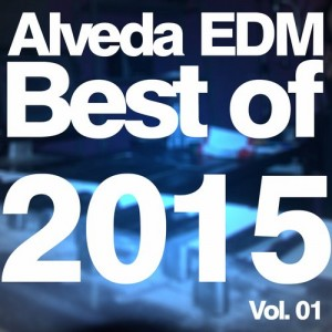 ALVEDA EDM: BEST OF 2015, VOL. 01