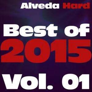 ALVEDA HARD: BEST OF 2015, VOL. 01