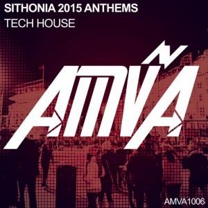SITHONIA 2015 ANTHEMS: TECH HOUSE