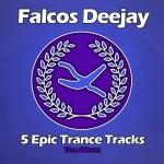 5 Epic Trance Tracks