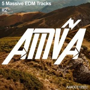 5 Massive EDM Tracks #2