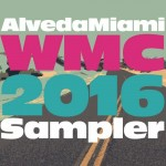 Alveda Miami WMC 2016 Sampler