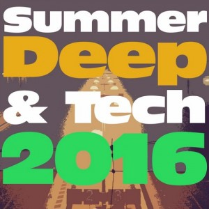 Summer Deep & Tech 2016