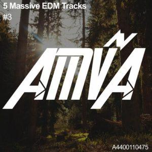 5 Massive EDM Tracks #3