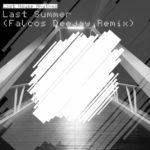 Last Summer (Falcos Deejay Remix)