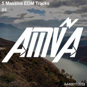 5 Massive EDM Tracks #4