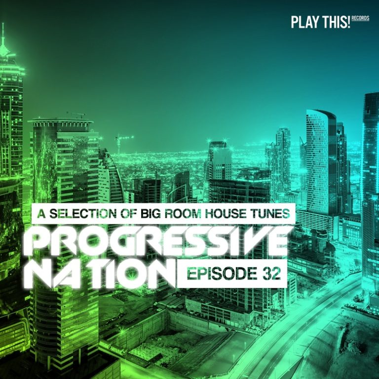 Progressive Nation Vol. 32 [Play This! Records]