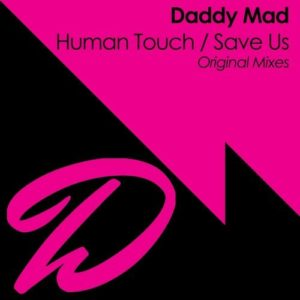 Human Touch / Save Us