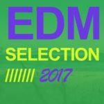 EDM Selection 2017