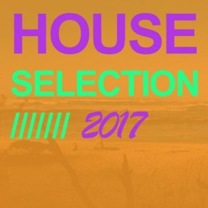 House Selection 2017