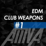 EDM Club Weapons #1