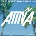 Top 25, Best Hits For Summer 2018