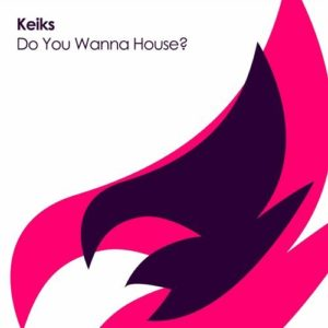 Do You Wanna House?