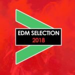 EDM Selection 2018
