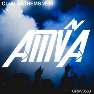 Club Anthems 2019