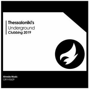 Thessaloniki's Underground Clubbing 2019