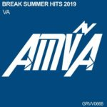 Break Summer Hits 2019