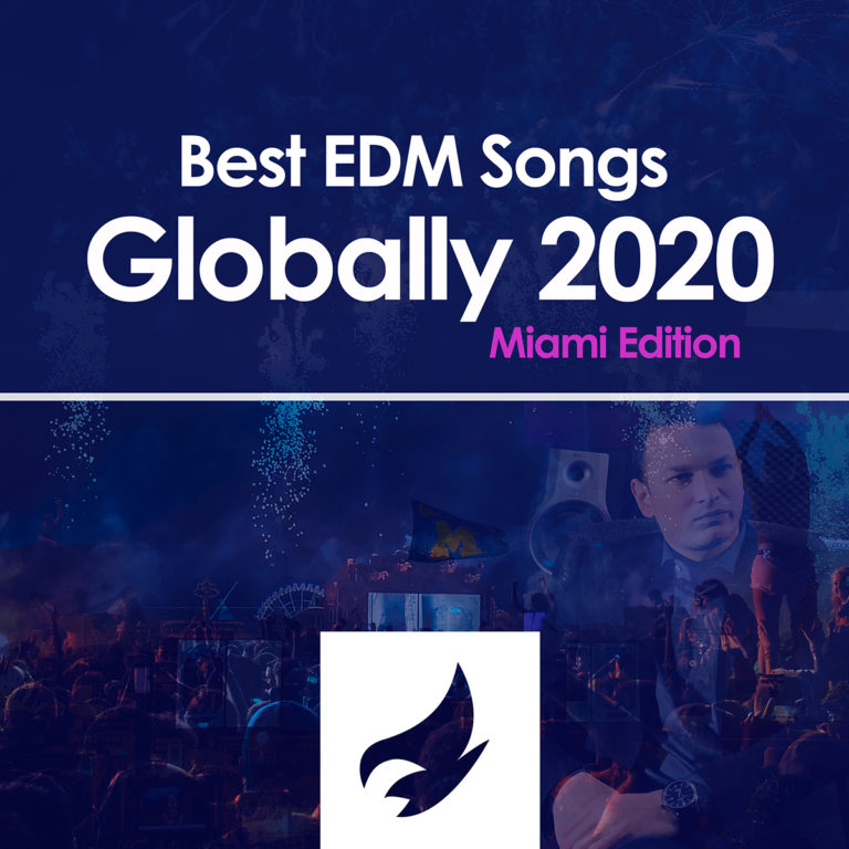 [COMPILATION ALBUM] Best EDM Songs Globally 2020 (Miami Edition)
