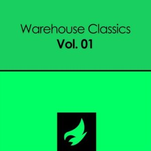 Warehouse Classics, Vol. 01